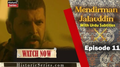 Photo of Mendirman Jalaluddin Episode11 Urdu English Subtitles