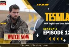Photo of Teskilat Episode 12 Urdu Subtitles